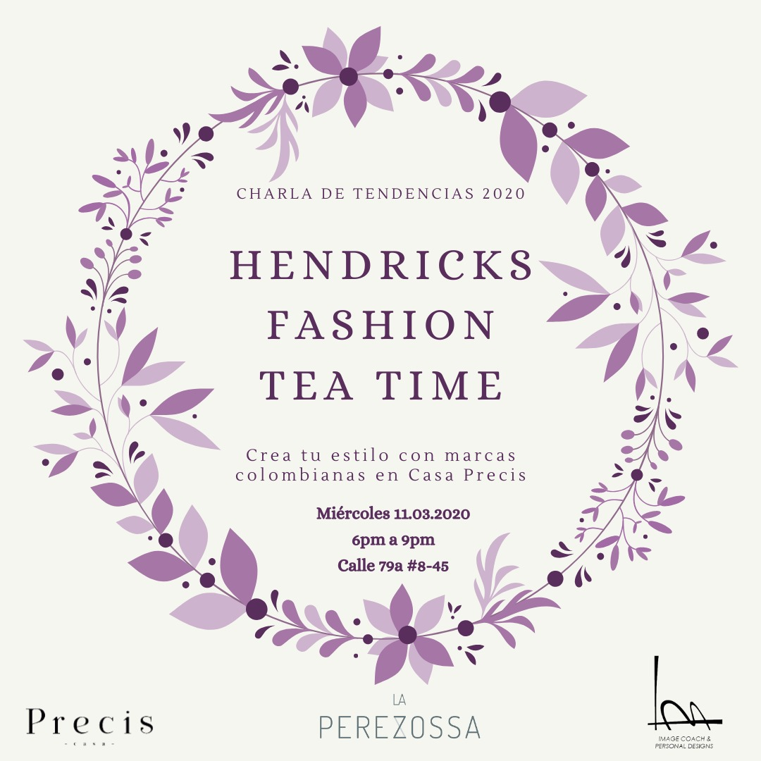 FASHION TEA TIME By Hendricks / Tendencias 2020 Casa Precis-